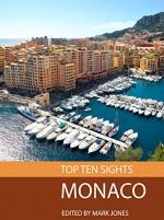 Top Ten Sights: Monaco - Mark Jones