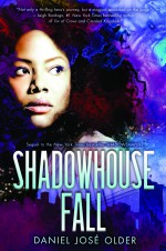 Shadowhouse Fall - Daniel José Older