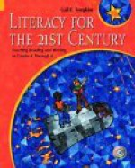 Literacy for the 21st Century: Teaching Reading and Writing in Grades 4 Through 8 - Gail E. Tompkins