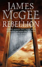 Rebellion - James McGee