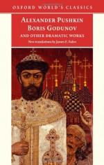Boris Godunov and Other Dramatic Works - Alexander Pushkin