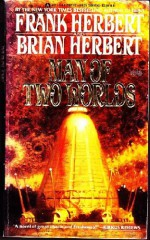 Man Of Two Worlds - Frank Herbert, Brian Herbert