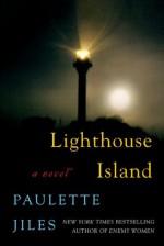 Lighthouse Island: A Novel - Paulette Jiles
