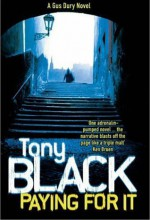 Paying For It - Tony Black