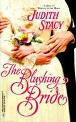 The Blushing Bride - Judith Stacy