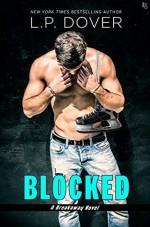 Blocked: A Breakaway Novel - L.P. Dover