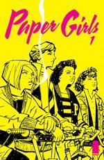 Paper Girls #1 - Brian Vaughan, Cliff Chiang, Matt Wilson