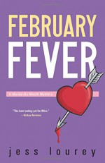 February Fever (The Murder-By-Month Mysteries) - Jess Lourey