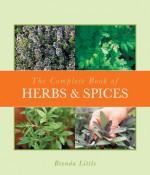 The Complete Book of Herbs & Spices - Brenda Little