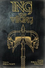 Ing The Viking - Philip McCall II, Scott Humphries, Scott Messer, Larry Elmore, Brian Mitchaell, David Wong