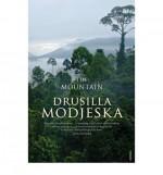 The Mountain - Drusilla Modjeska