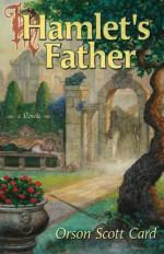 Hamlet's Father - Orson Scott Card, Tom Kidd