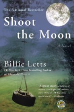 Shoot the Moon - Billie Letts
