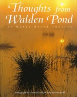 Thoughts from Walden Pond - Henry David Thoreau, Charles Gurche, Dona Budd