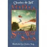 Seven Wild Sisters - Charles de Lint, Charles Vess