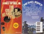 The Color of Neanderthal Eyes/Strange at Ecbatan the Trees (Tor Double 16) - James Tiptree Jr., Michael Bishop
