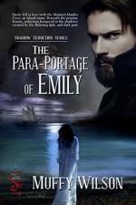 The Para-Portage of Emily (Shadow Seduction Series Book 1) - Muffy Wilson
