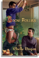 Snow Follies - Chelle Dugan