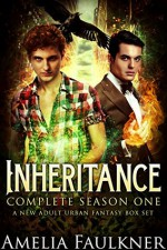 Inheritance: Complete Season One: A New Adult Urban Fantasy Box Set - Amelia Faulkner