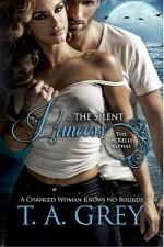 The Silent Princess - T.A. Grey
