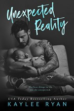 Unexpected Reality - Kaylee Ryan