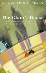 The Giant's House by McCracken, Elizabeth (1997) Paperback - Elizabeth McCracken