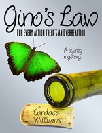 Gino's Law:: For Every Action There's An Overreaction - Candace Williams