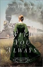 With You Always (Orphan Train) - Jody Hedlund
