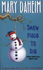 Snow Place to Die (Bed and Breakfast, #13). - Mary Daheim