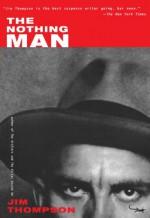 The Nothing Man - Jim Thompson