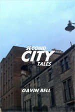 Second City Tales - Gavin Bell