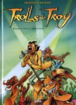 Trolls de Troy Tome 8 Rock'n troll attitude - Christophe Arleston, Jean-Louis Mourier, Claude Guth
