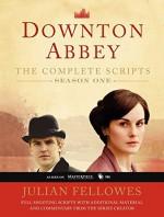 Downton Abbey Script Book Season 1 by Julian Fellowes (2013-02-05) - Julian Fellowes