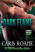 Dark Flame (The Flame Series Book 3) - Caris Roane