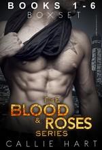 The Blood & Roses Series Box Set - Callie Hart