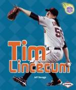 Tim Lincecum (Amazing Athletes) - Jeff Savage