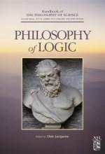 Philosophy of Logic - Dov M. Gabbay, Paul R. Thagard, John Hayden Woods