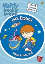 Let's Explore!: Sticker Activity Book - Ian Whybrow, Art Mawhinney