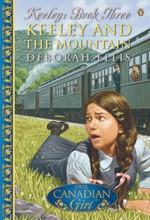 Keeley and the Mountain - Deborah Ellis