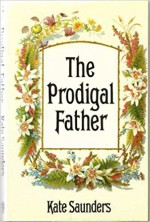 The prodigal father - Kate Saunders