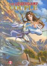 The Legendary Couple #2 [Graphic Novel] - Tony Wong, Jin Yong