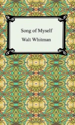 Song of Myself - Walt Whitman