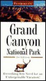 Frommer's Grand Canyon National Park - Alex Wells, Alexander Wells
