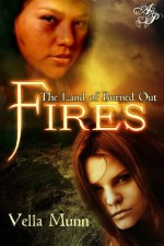 Land of Burned Out Fires - Vella Munn