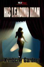 His Leading Man - Kimberly Gardner