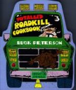 The Totaled Roadkill Cookbook (Roadkill) - Buck Peterson