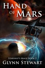 Hand of Mars (Starship's Mage Book 2) - Glynn Stewart