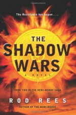 The Shadow Wars - Rod Rees
