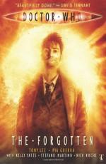 Doctor Who: The Forgotten - Tony Lee, Pia Guerra, Richard Starkings, Nick Roche, Kelly Yates, Stefano Martino