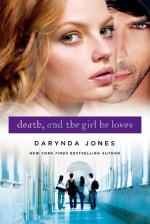 Death and the Girl He Loves - Darynda Jones